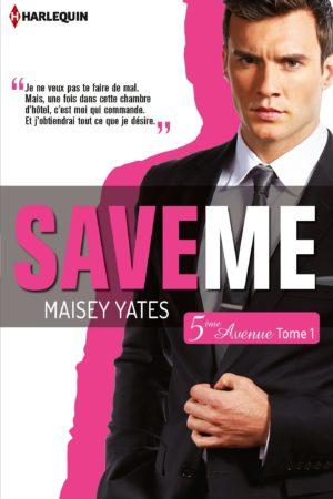 Save me (Cinquième Avenue