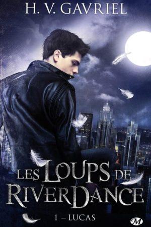 Lucas: Les Loups de Riverdance 1