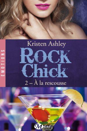 À la rescousse: Rock Chick T2
