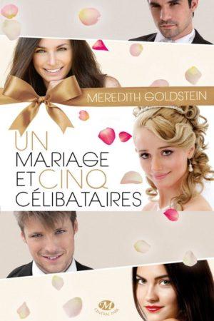 Un mariage et cinq célibataires (EMOTIONS) (French Edition)